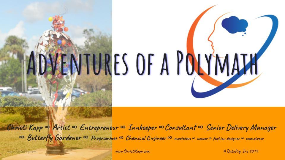 Adventures of a Polymath