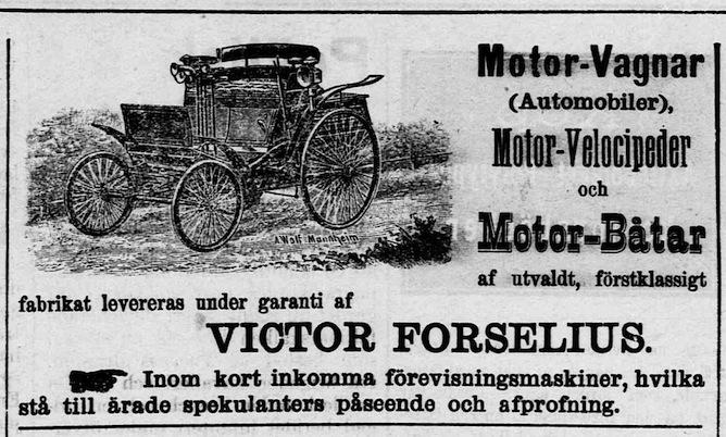 Kauppaneuvos Victor Forseliuksen automainos Åbo Underrättelserissä 8.4.1900. Ilmoitus julkaistiin jo kuukautta ennen kuin auto saapui Turkuun.