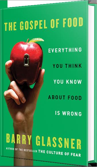 the gospel of food, barry glassner, book