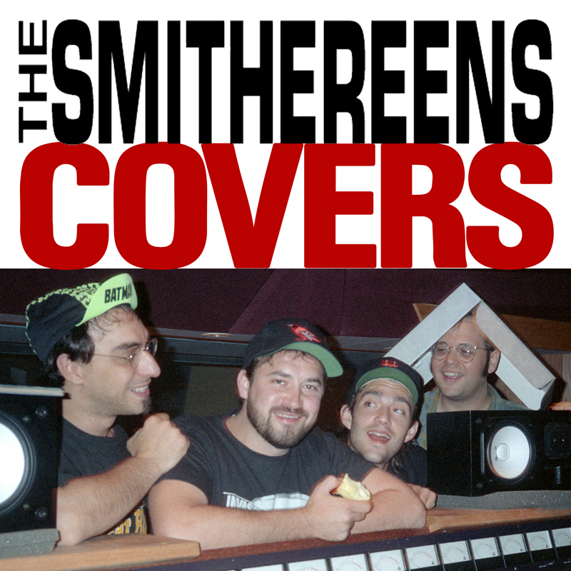 THE SMITHEREENS: COVERS -