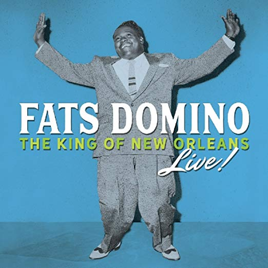 FATS DOMINO: THE KING OF NEW ORLEANS