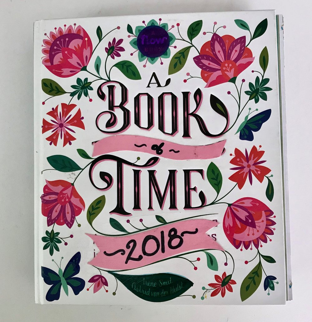 A Book of Time: 2018 - My adaptation of A Book That Takes its Time into an art journal for 2018