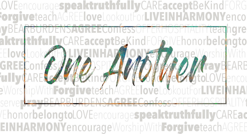 One Another - Being the living representation of Jesus to the world