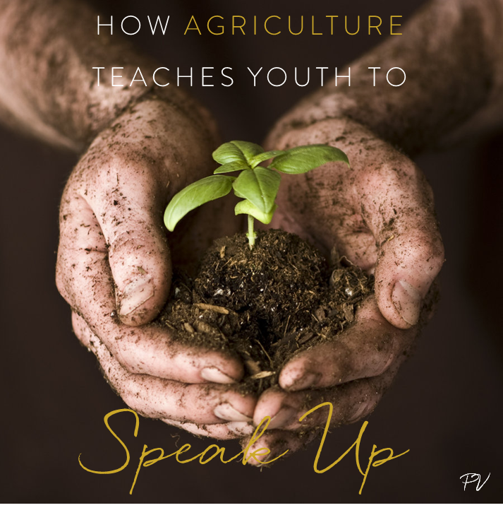 How Agriculture Teaches Youth to Speak Up