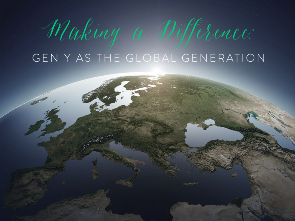 Making a Difference - Gen Y as the Global Generation