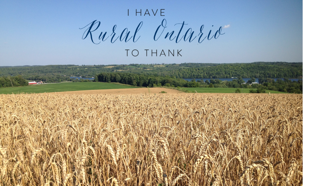 I Have Rural Ontario To Thank