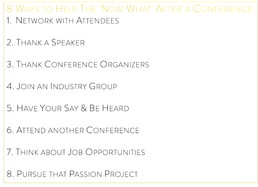 8 Ways to Help the Now What After a Conference