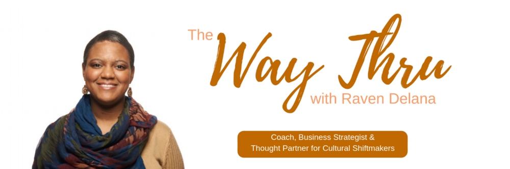 Business Strategist, Thought Partner & Coach for Cultural Shiftmakers1 (1).png
