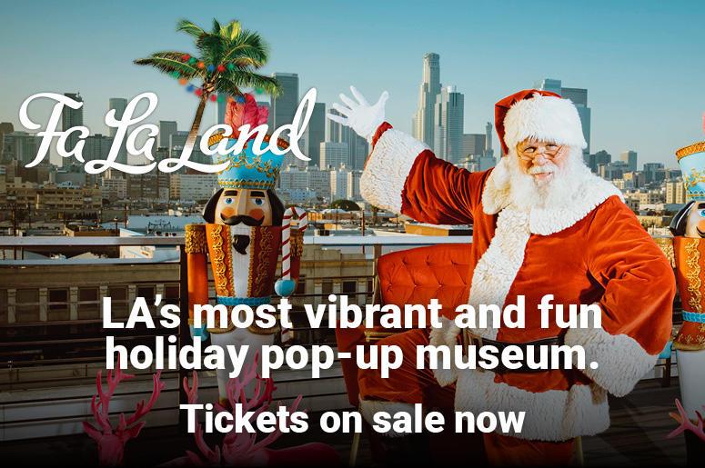 Fa La Land - Open 11/18-1/6