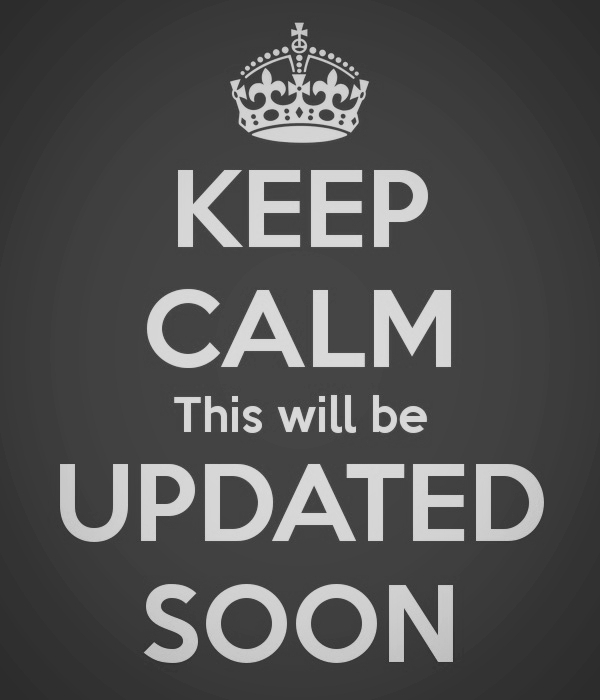 keep-calm-this-will-be-updated-soon.jpg
