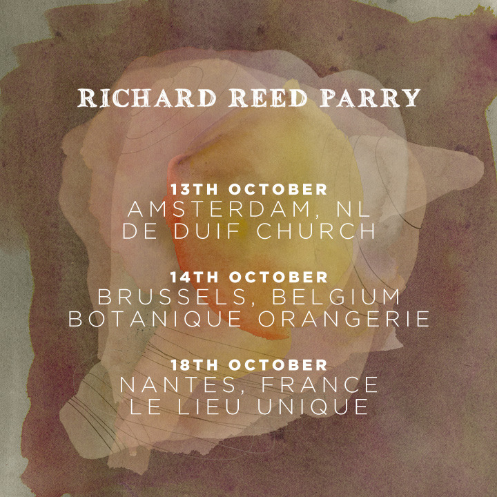 Amsterdam, Brussels and Nantes in October   Tickets:   https://www.facebook.com/richardrparry/events
