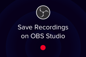 OBS Live | Open Broadcaster Software Streaming Knowledge Base