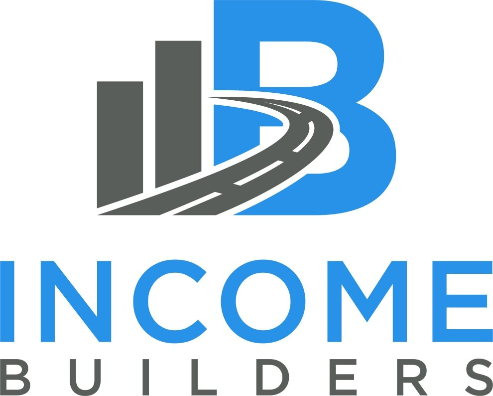 INCOME BUILDERS