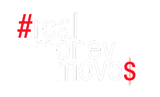 Real Money Moves