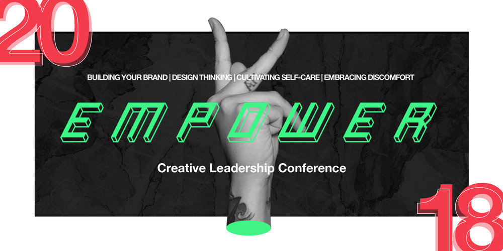 EMPOWER Atlanta - Empower is our annual creative leadership conference to provide knowledge and resources to local Atlanta creatives.