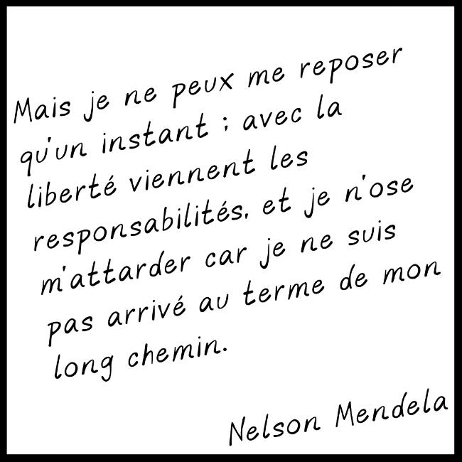Citation Nelson Mendela sur la Liberté - Fin