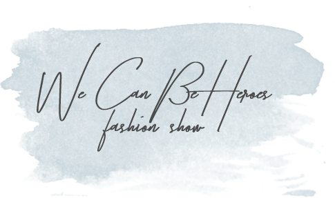We Can Be Heroes  fashion show .png