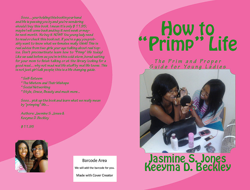 How to Primp Life: The Prim & Proper Guide for Young Ladies by Jasmine Jones and Keeyma D. Beckley