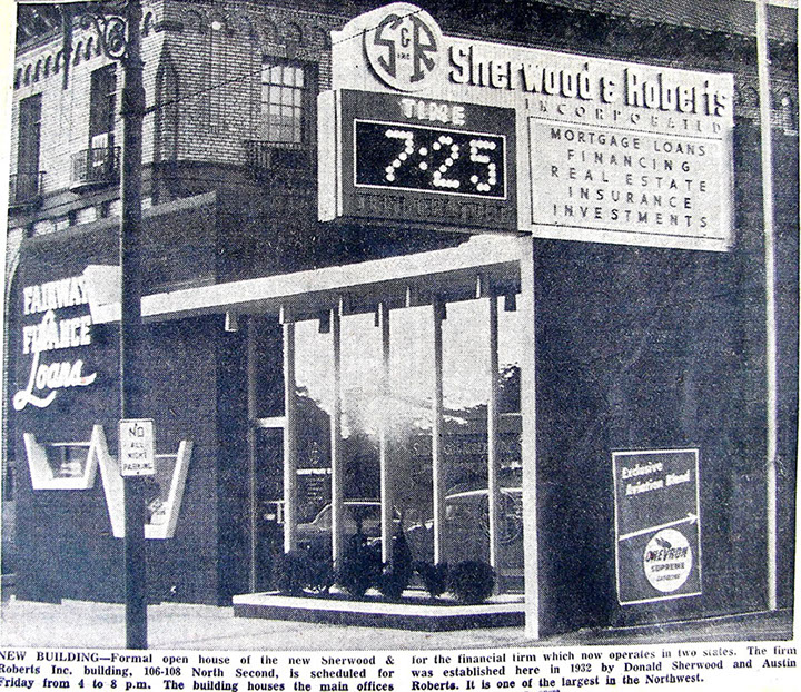 Established in 1932 - Donald Sherwood and Austin Roberts opened this Sherwood & Roberts office building on 2nd Avenue in Walla Walla in 1956.