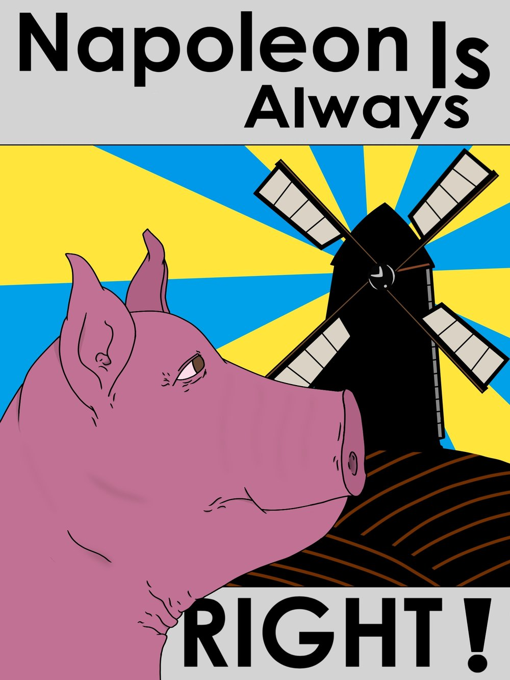 Animal Farm Poster 1  This poster was for my ninth grade English class after reading  Animal Farm .