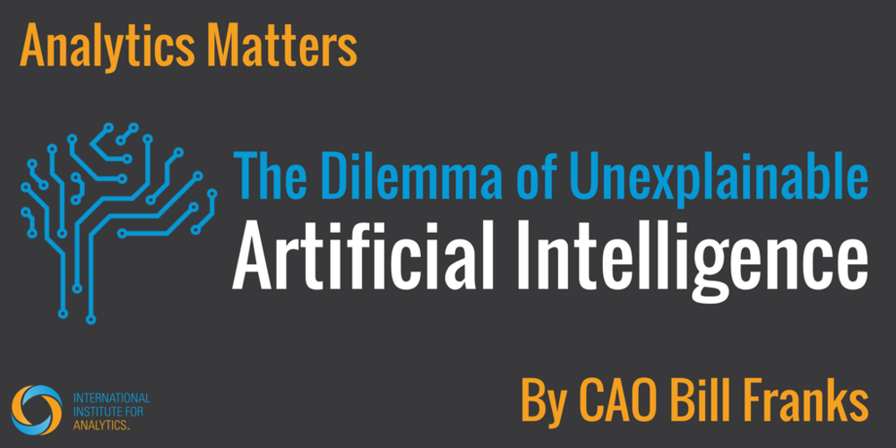 Analytics Matters - Unexplainable AI.png