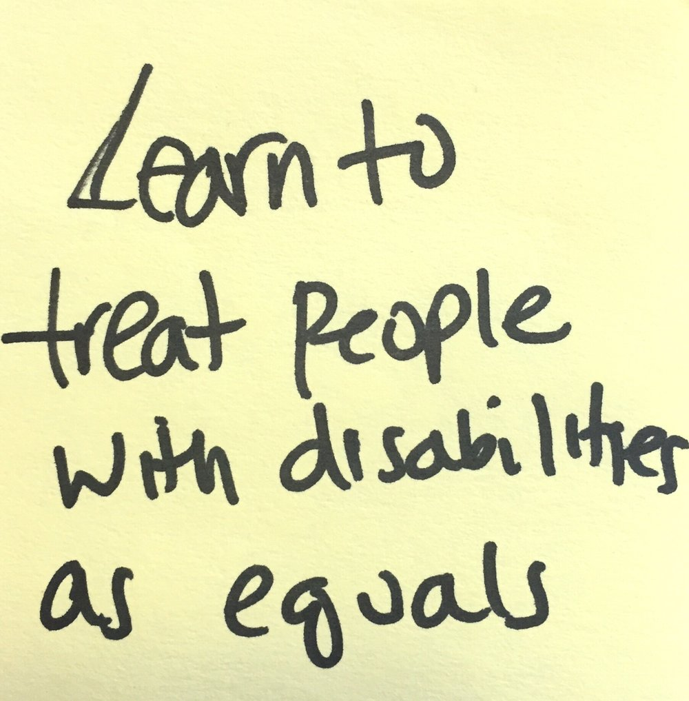 learn to treat people with disabilities as equals.