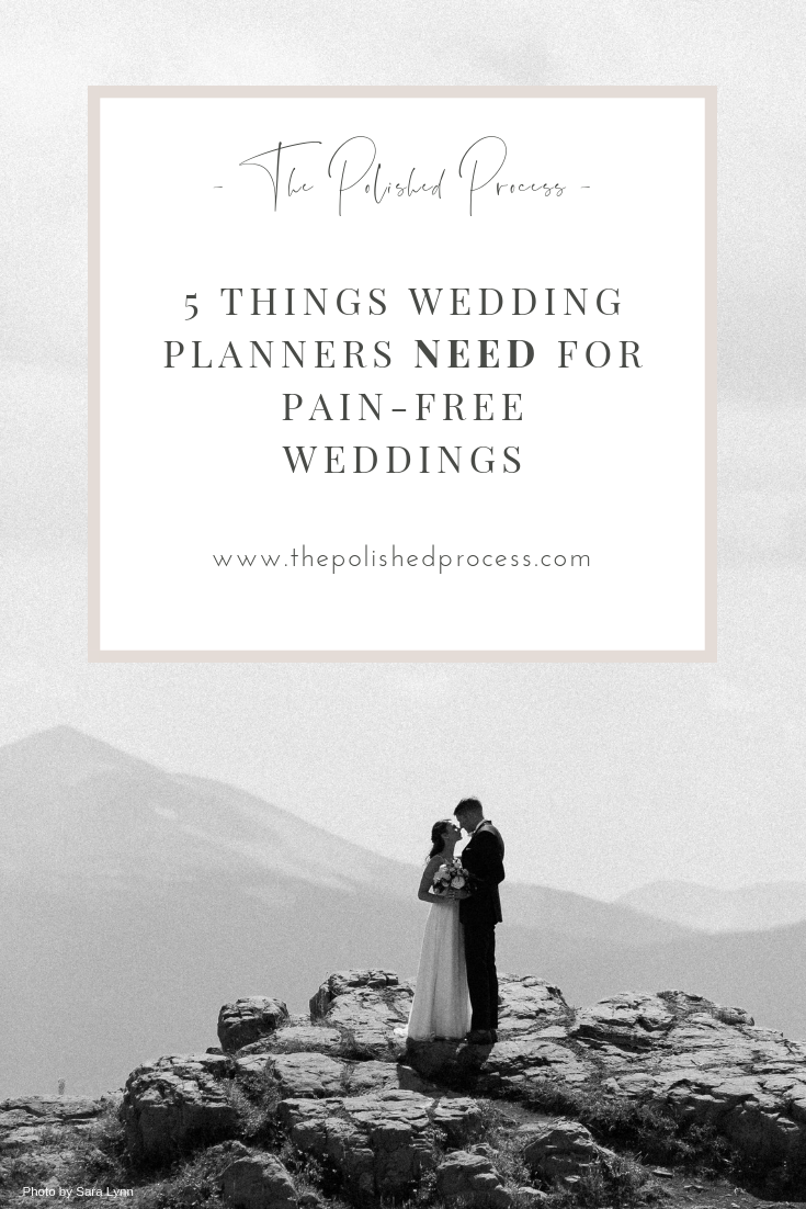 Five things wedding planners need for pain free wedding by The Polished Process
