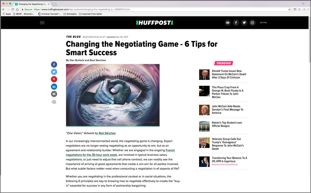 "HuffPost – ""Changing the Negotiating Game – 6 Tips for Smart Success"""" Written by Raúl Sánchez Featuring artwork, ""One vision,"" by Rod Sánchez"