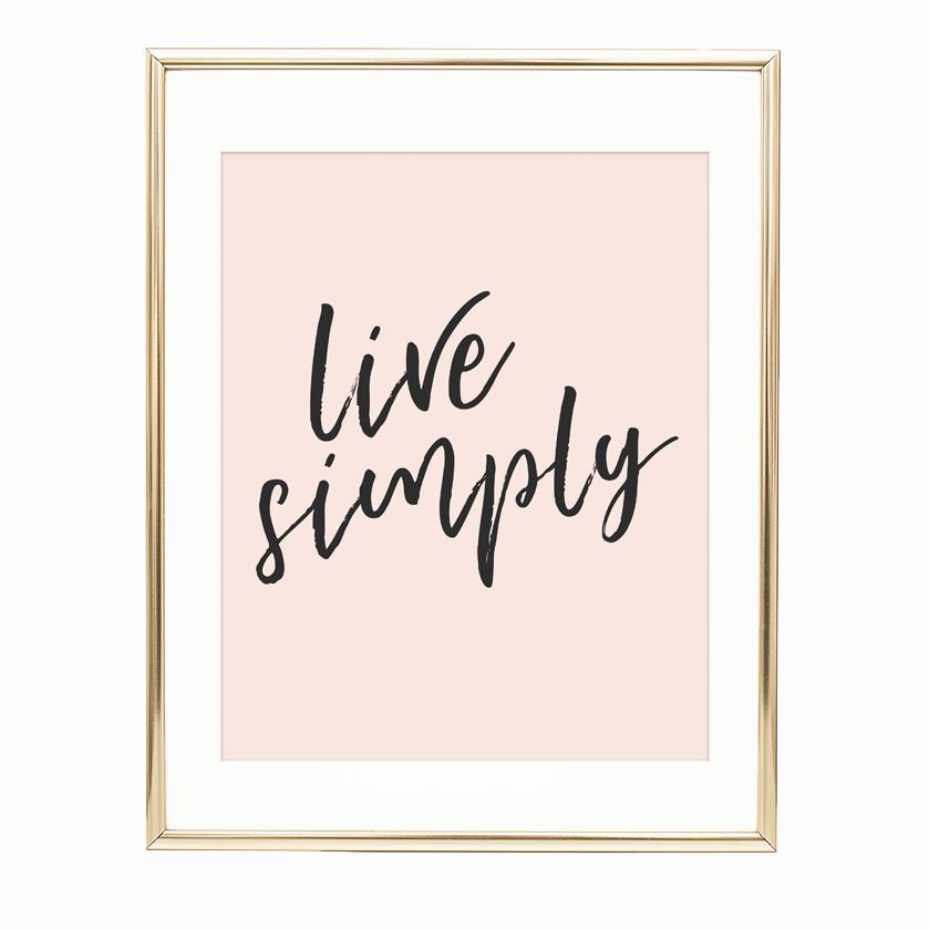 Live Simply 8x10 Printable Wall Art Becky Peter