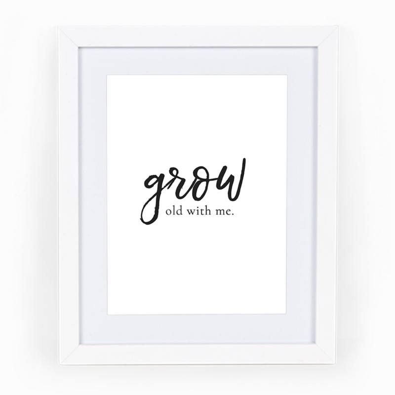 Grow Old With Me 8x10 Printable Wall Art Becky Peter