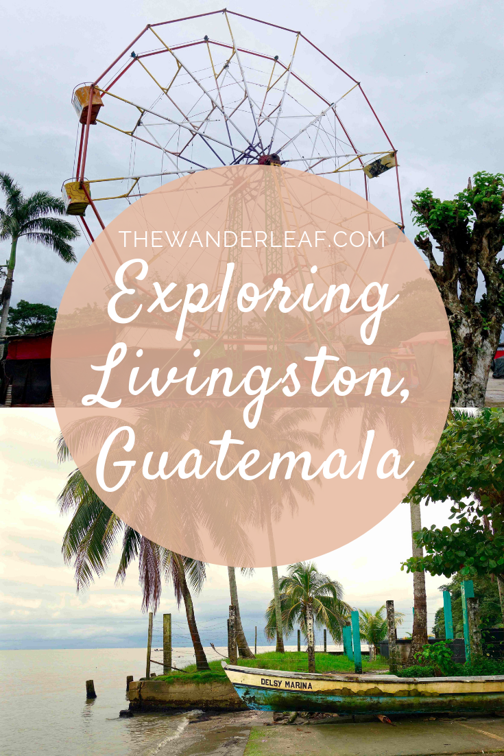 Exploring Livingston, Guatemala.png