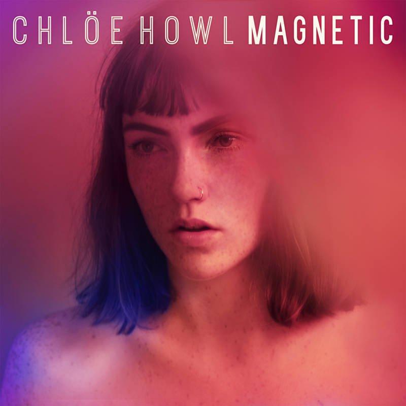 """88. Chlöe Howl, """"Magnetic"""""""