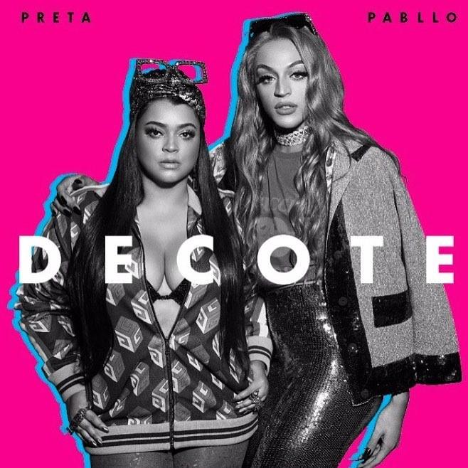 """52. Preta Gil ft. Pabllo Vittar, """"Decote"""""""