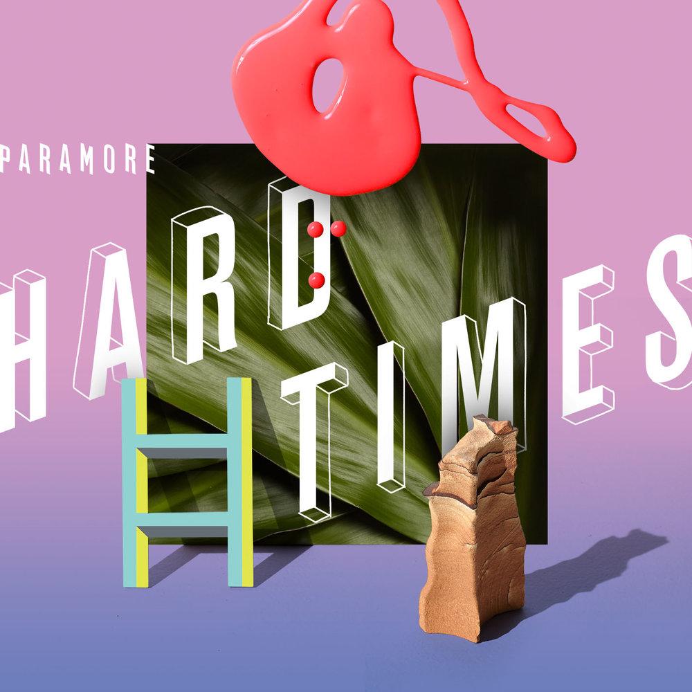 """20. Paramore, """"Hard Times"""""""
