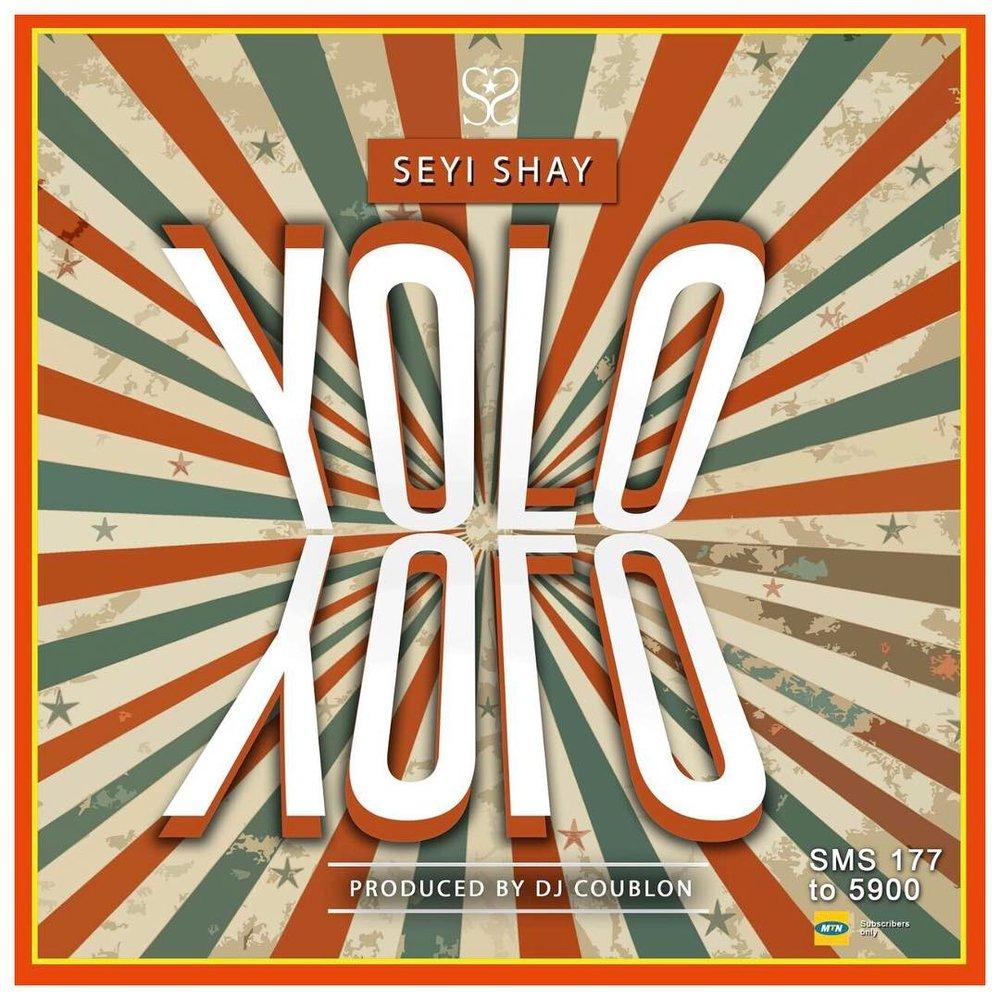 "15. Seyi Shay, ""Yolo Yolo"""