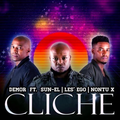 """99. Demor ft. Sun-El, Les' Ego & Nontu-X, """"Cliché"""""""