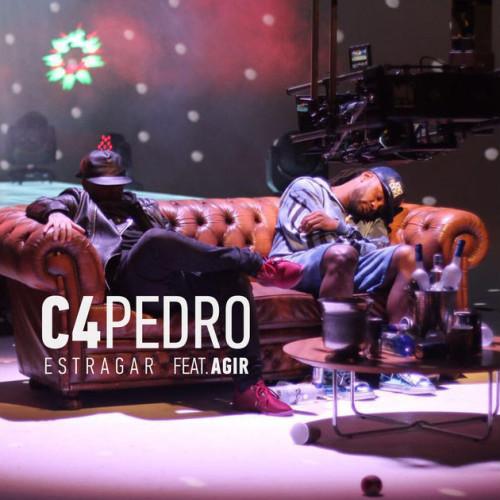 "92. C4 Pedro ft. AGIR, ""Estragar"""