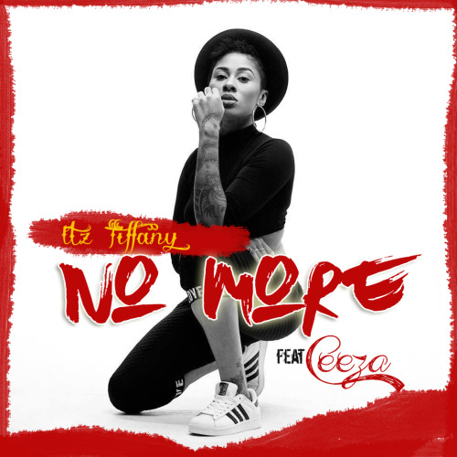 "59. Itz Tiffany ft. Ceezy, ""No More"""