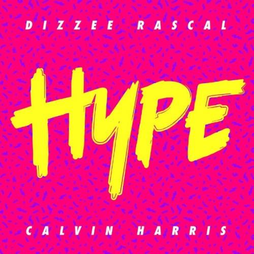 "57. Dizzee Rascal & Calvin Harris, ""Hype"""