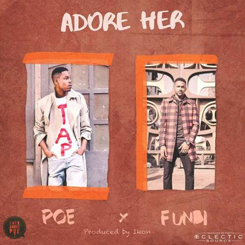 "28. Poe ft. Funbi, ""Adore Her"""