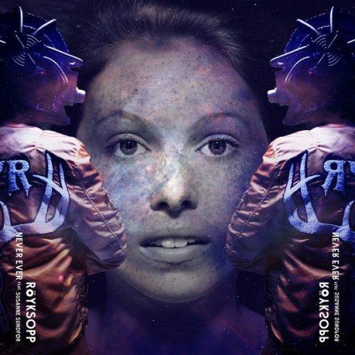 "27. Röyksopp ft. Susanne Sundfør, ""Never Ever"""