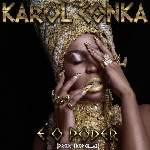 """16. Karol Conka, """"É o Poder"""""""