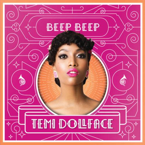"""15. Temi Dollface, """"Beep Beep"""""""