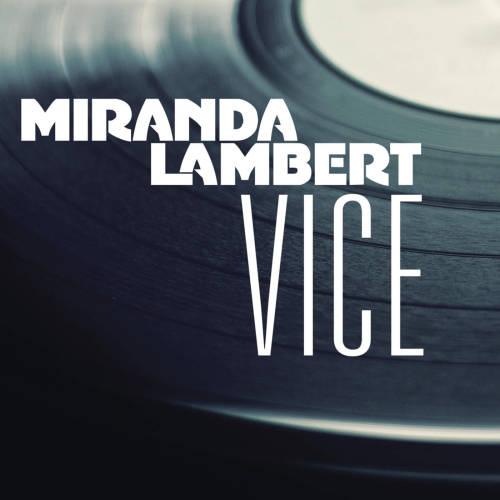 """14. Miranda Lambert, """"Vice"""""""