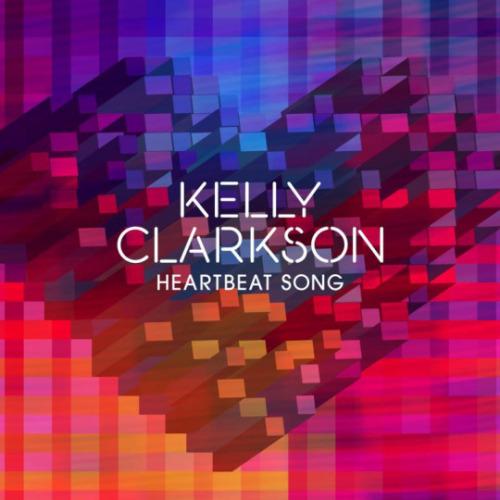 "92. Kelly Clarkson, ""Heartbeat Song"""