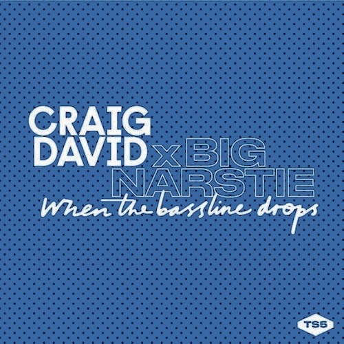 "88. Craig David ft. Big Narstie, ""When the Bassline Drops"""