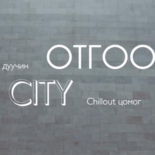 """76. Otgoo, """"City"""""""