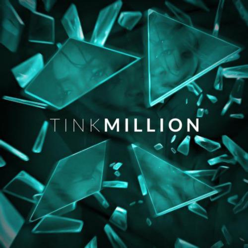 """52. Tink, """"Million"""""""