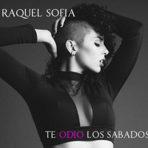 """44. Raquel Sofía, """"Te Amo Idiota"""""""