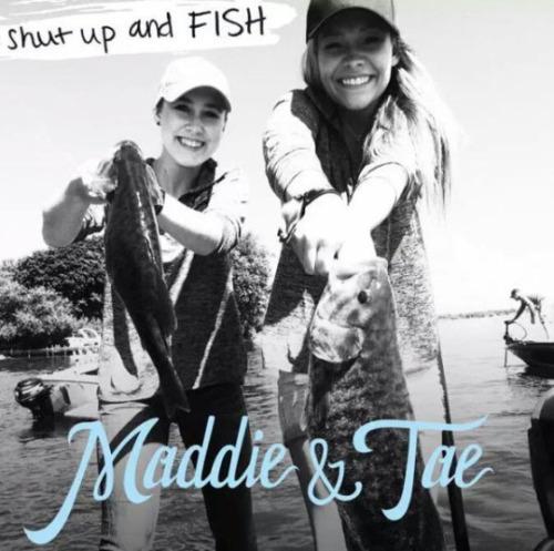 """43. Maddie & Tae, """"Shut Up and Fish"""""""